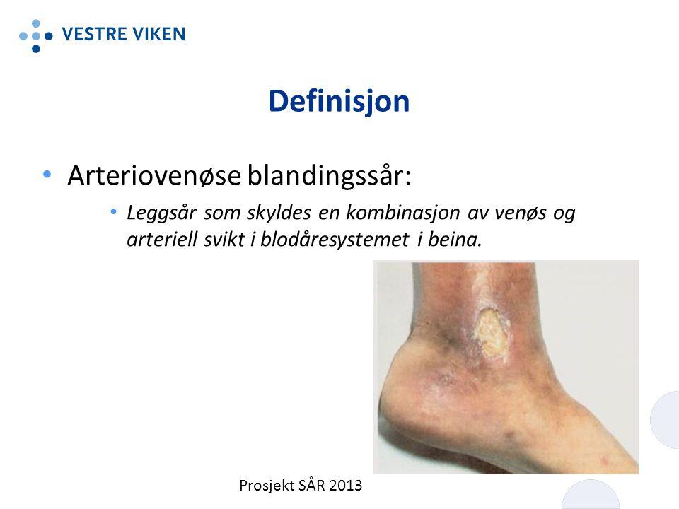 Definisjon Arteriovenøse blandingssår: