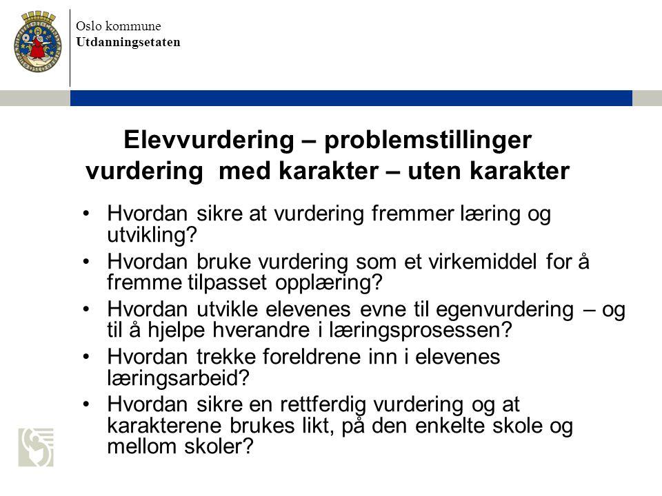 Elevvurdering – problemstillinger vurdering med karakter – uten karakter