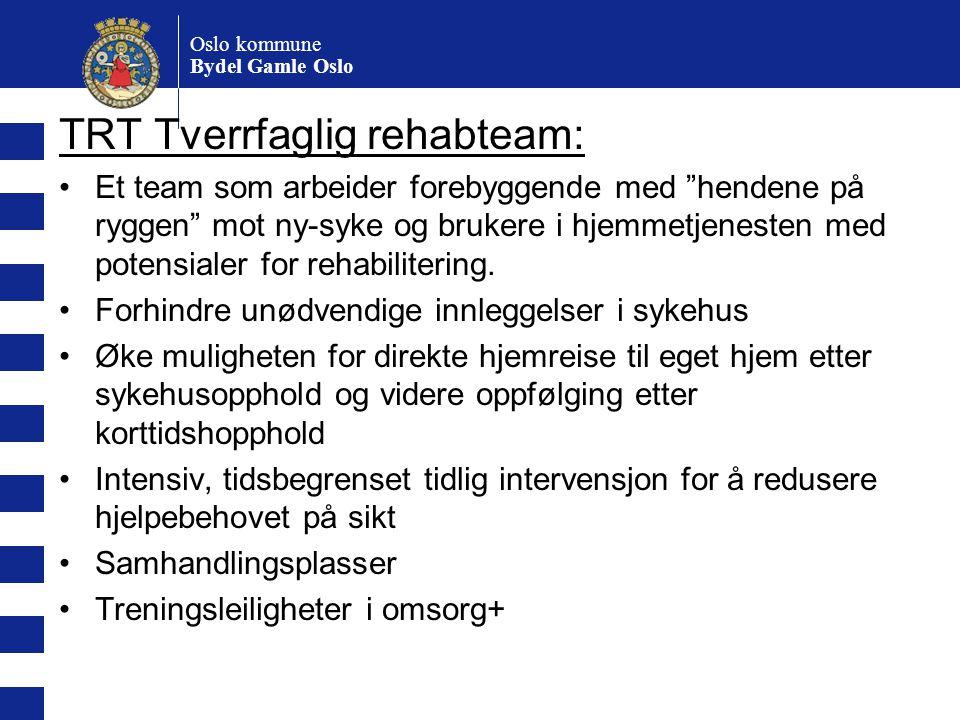 TRT Tverrfaglig rehabteam: