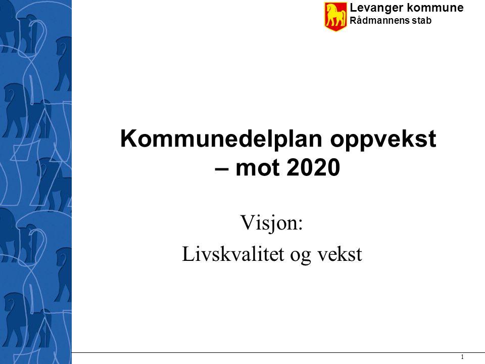 Kommunedelplan oppvekst – mot 2020