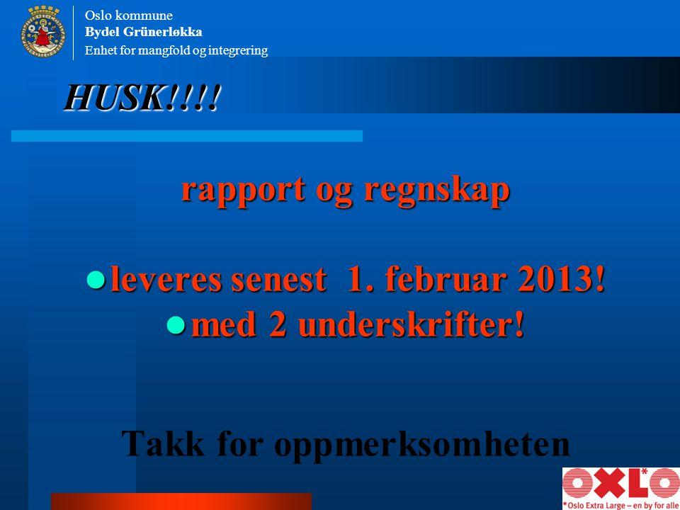 leveres senest 1. februar 2013! Takk for oppmerksomheten