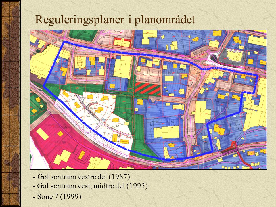 Reguleringsplaner i planområdet
