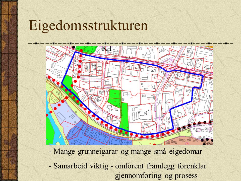 Eigedomsstrukturen Mange grunneigarar og mange små eigedomar