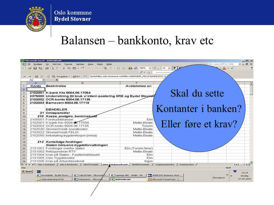 Balansen – bankkonto, krav etc