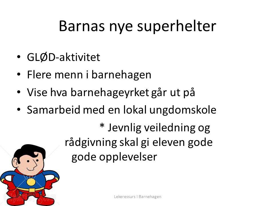 Barnas nye superhelter