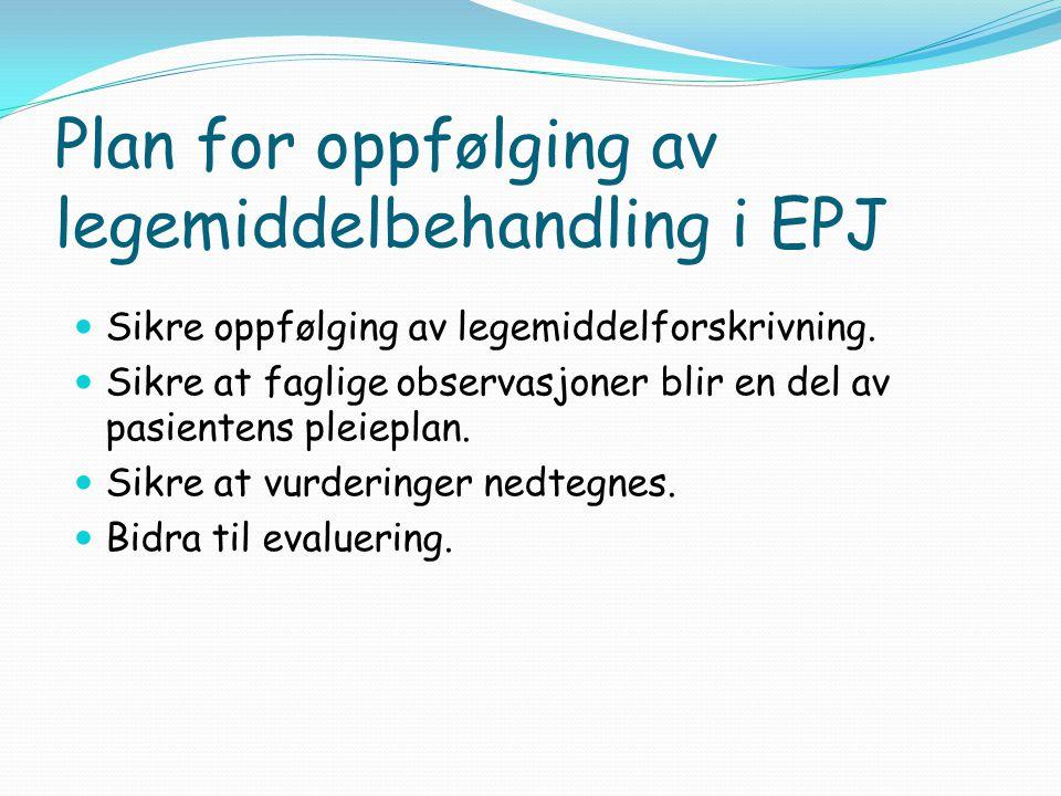 Plan for oppfølging av legemiddelbehandling i EPJ
