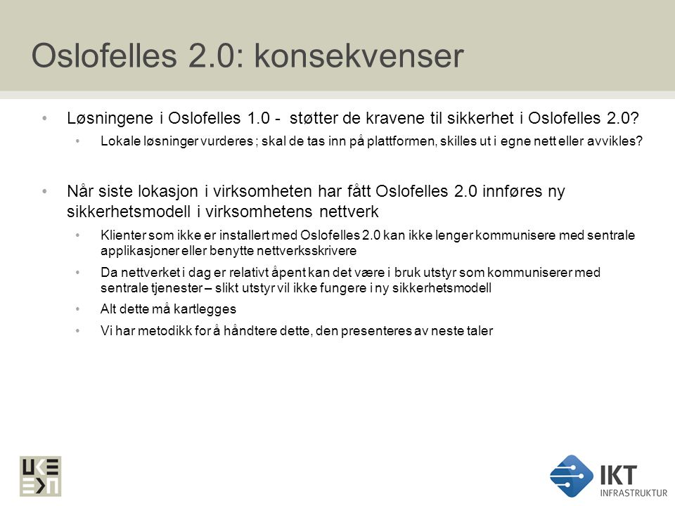 Oslofelles 2.0: konsekvenser