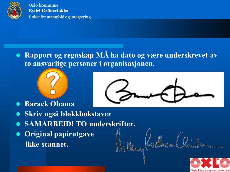 Skriv også blokkbokstaver SAMARBEID! TO underskrifter.