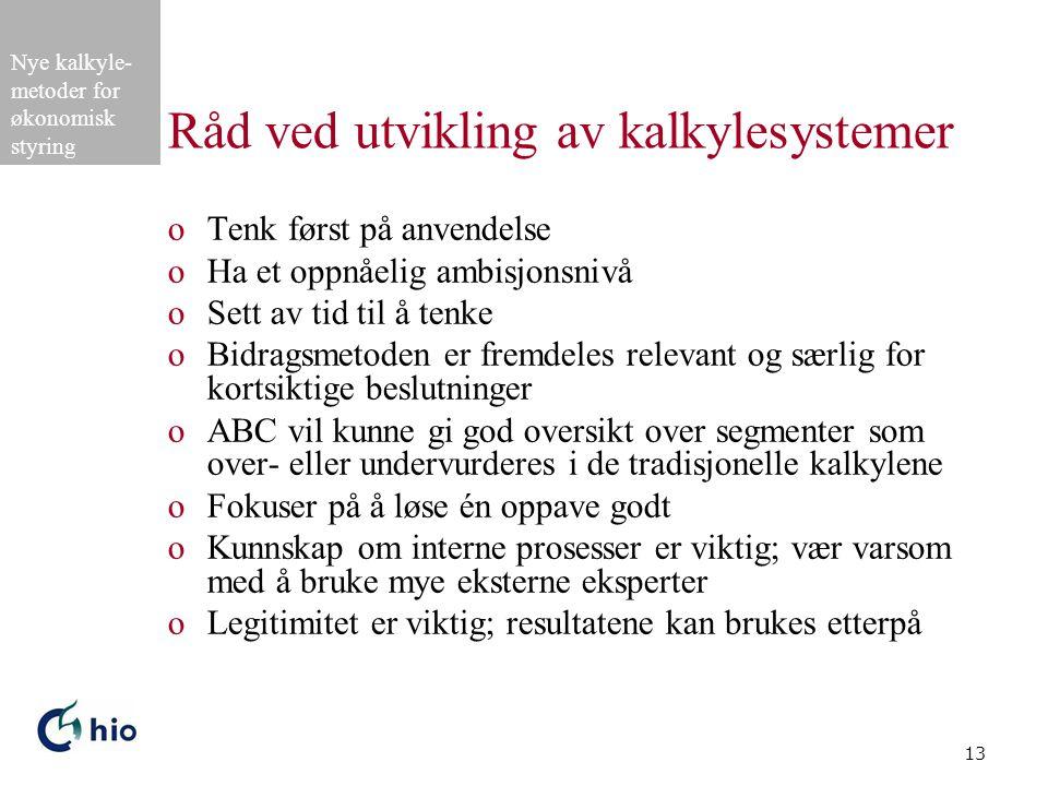 Råd ved utvikling av kalkylesystemer