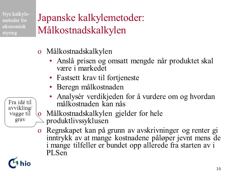 Japanske kalkylemetoder: Målkostnadskalkylen