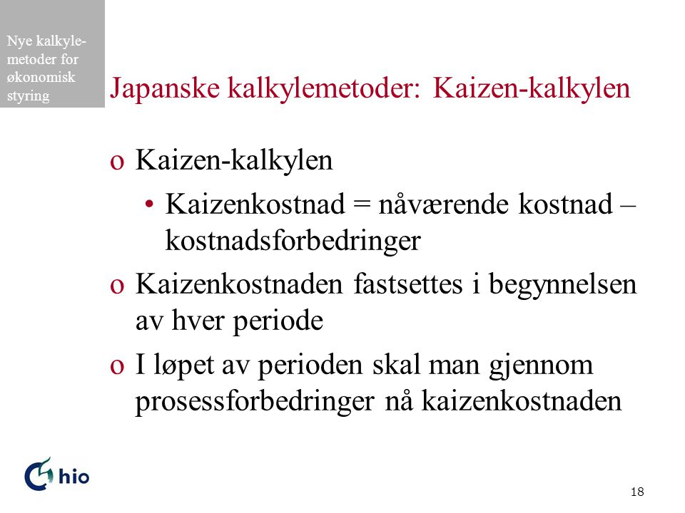 Japanske kalkylemetoder: Kaizen-kalkylen