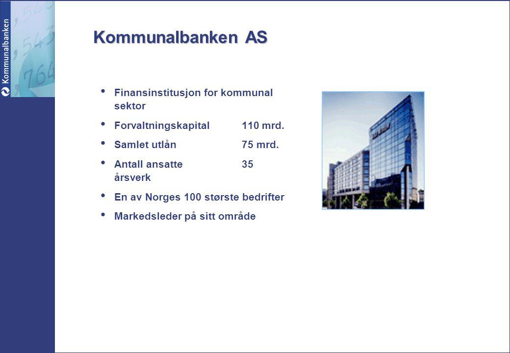 Kommunalbanken AS Finansinstitusjon for kommunal sektor