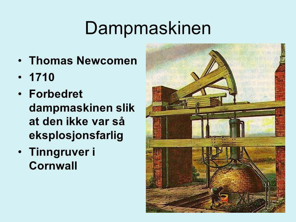 Dampmaskinen Thomas Newcomen 1710