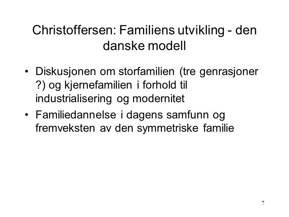 Christoffersen: Familiens utvikling - den danske modell