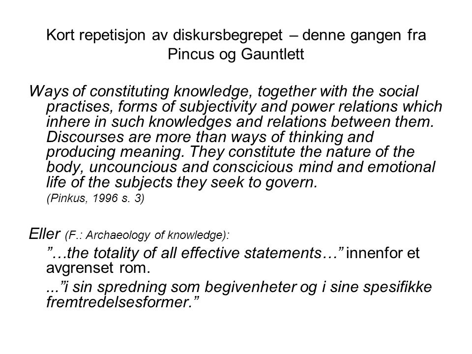 Eller (F.: Archaeology of knowledge):