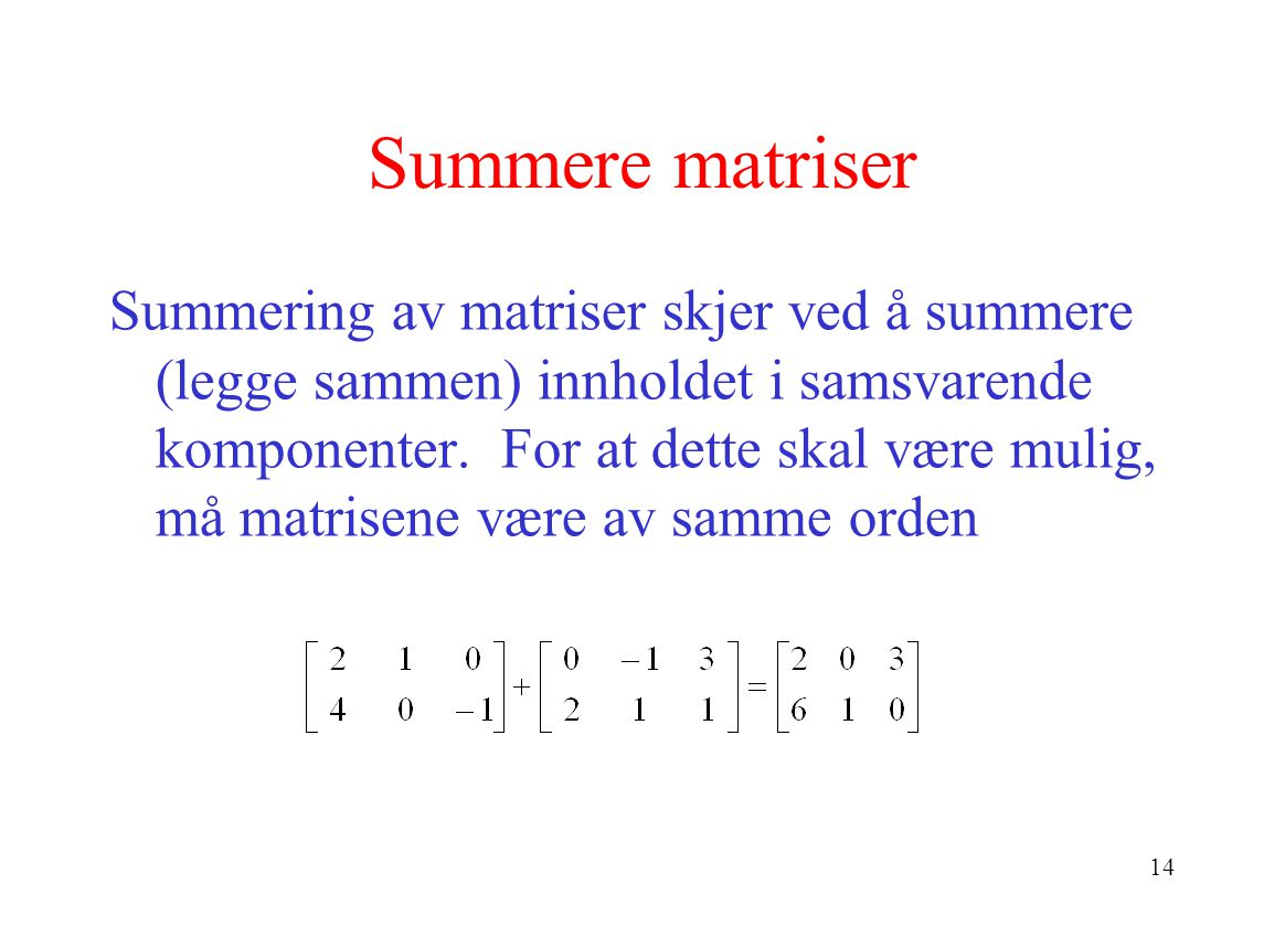 Summere matriser