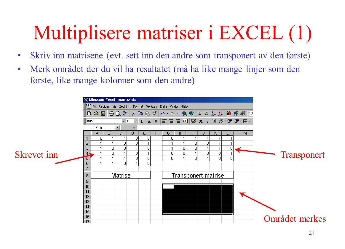 Multiplisere matriser i EXCEL (1)