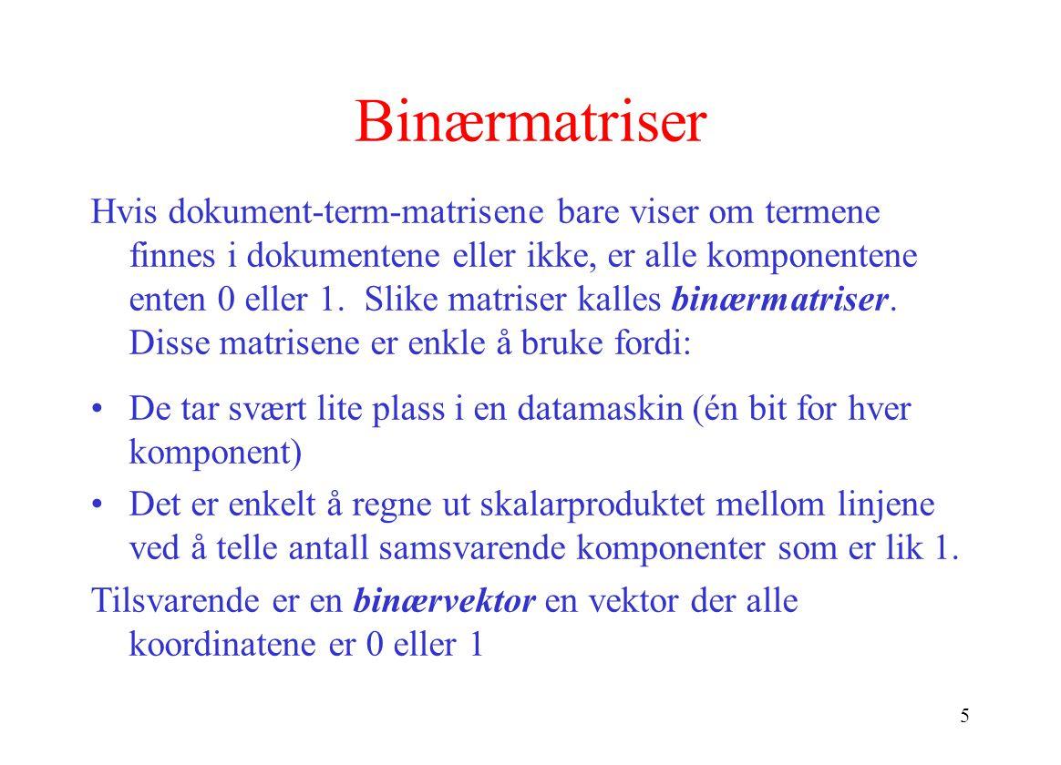 Binærmatriser