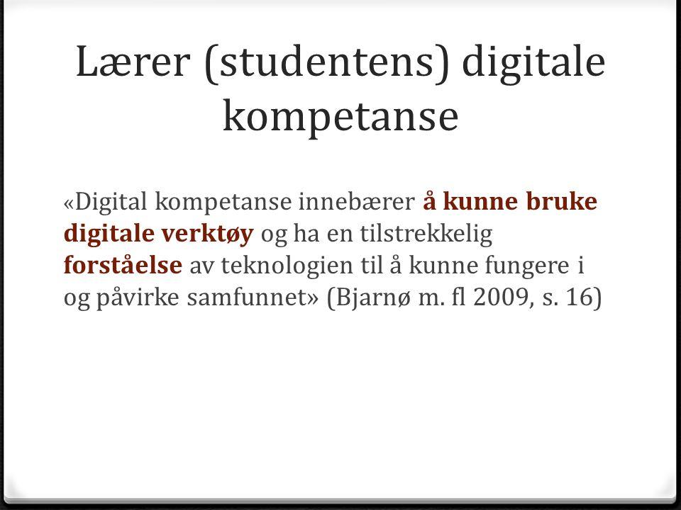 Lærer (studentens) digitale kompetanse