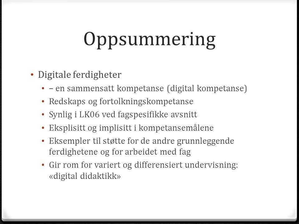 Oppsummering Digitale ferdigheter
