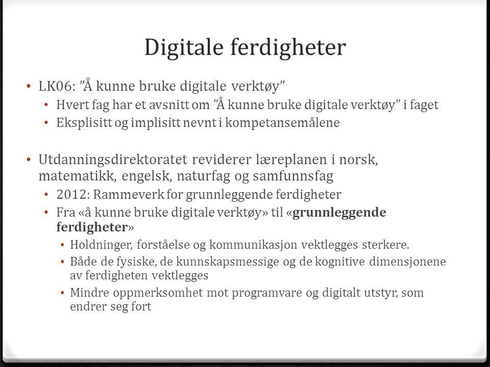 Digitale ferdigheter LK06: Å kunne bruke digitale verktøy