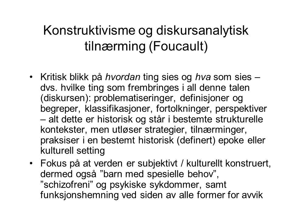 Konstruktivisme og diskursanalytisk tilnærming (Foucault)