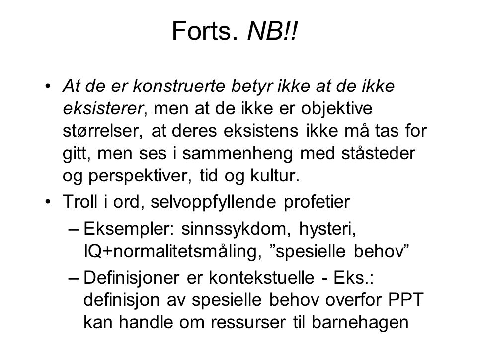 Forts. NB!!