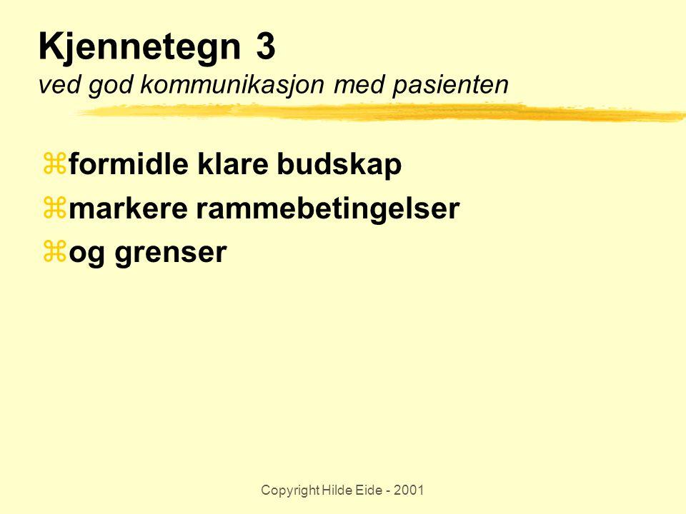 Kjennetegn 3 ved god kommunikasjon med pasienten