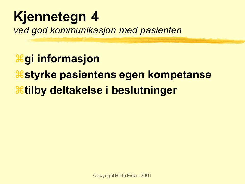 Kjennetegn 4 ved god kommunikasjon med pasienten