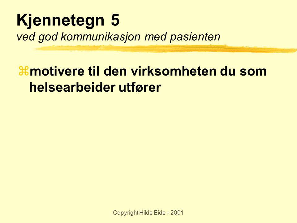 Kjennetegn 5 ved god kommunikasjon med pasienten