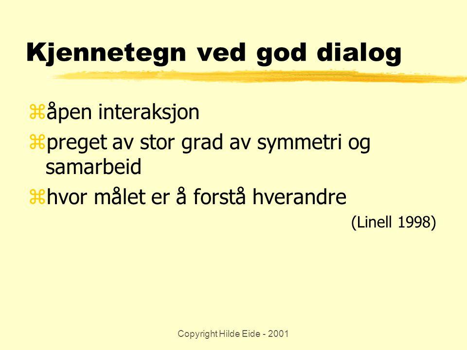 Kjennetegn ved god dialog