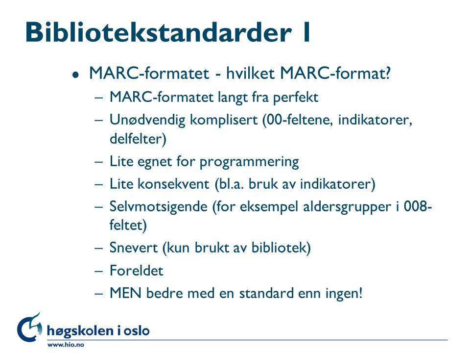 Bibliotekstandarder 1 MARC-formatet - hvilket MARC-format