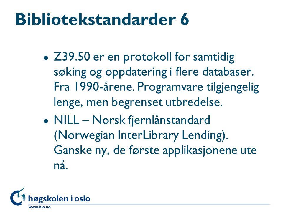 Bibliotekstandarder 6