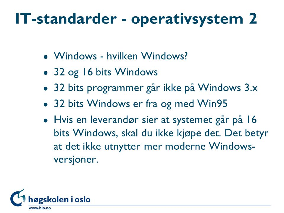 IT-standarder - operativsystem 2