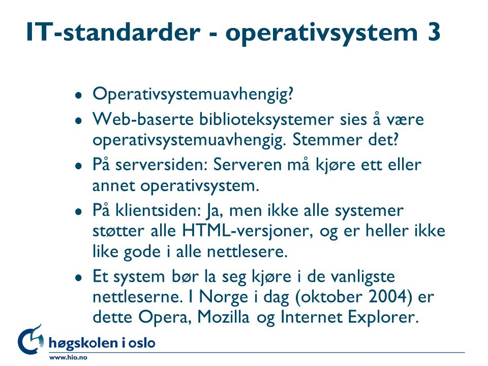 IT-standarder - operativsystem 3