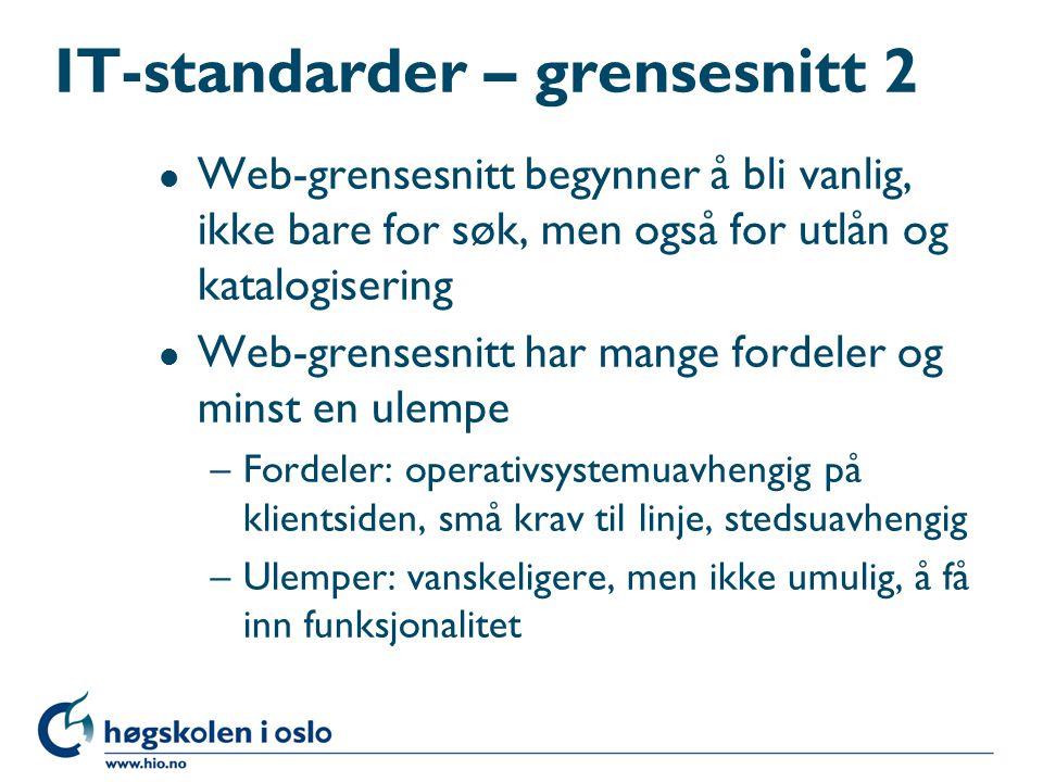 IT-standarder – grensesnitt 2