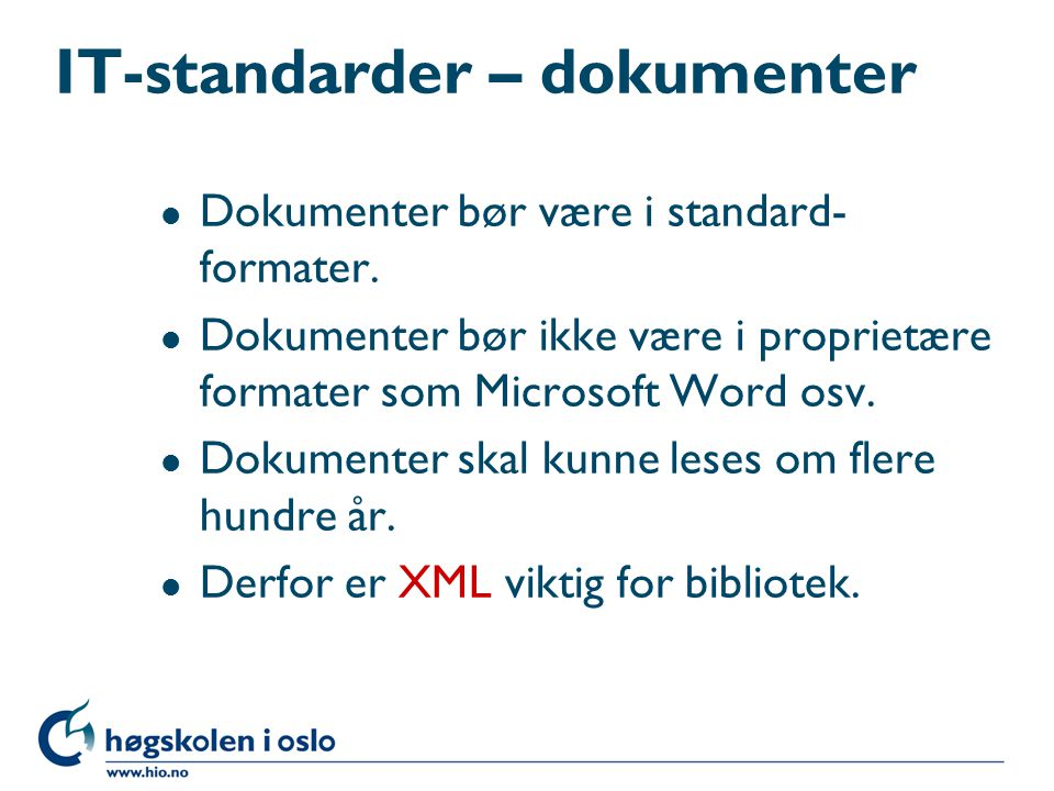 IT-standarder – dokumenter