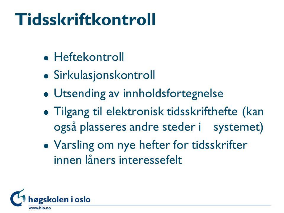 Tidsskriftkontroll Heftekontroll Sirkulasjonskontroll