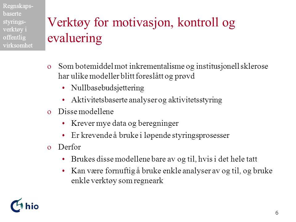 Verktøy for motivasjon, kontroll og evaluering