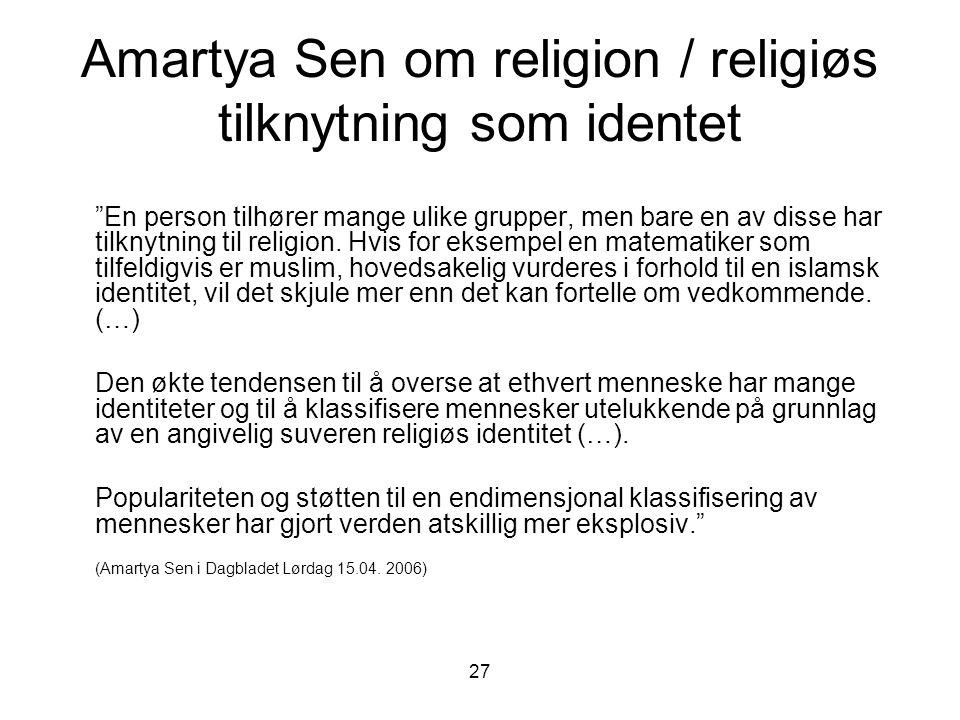 Amartya Sen om religion / religiøs tilknytning som identet