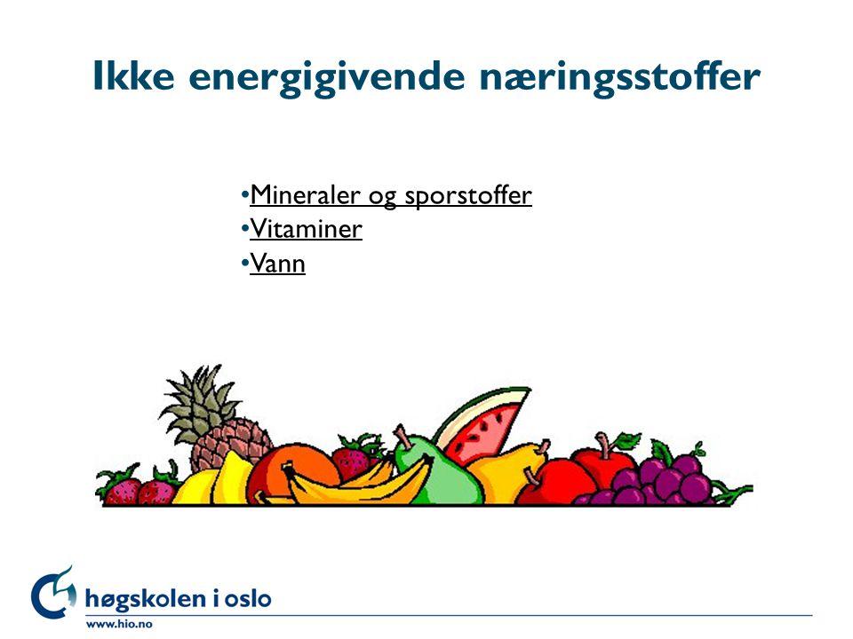 Ikke energigivende næringsstoffer