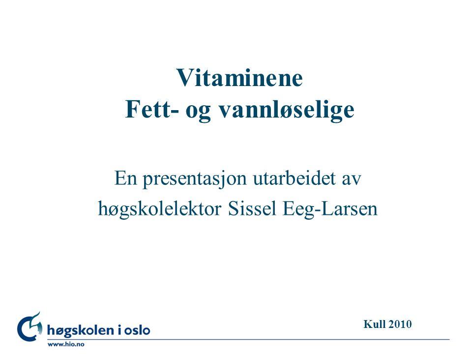 Vitaminene Fett- og vannløselige