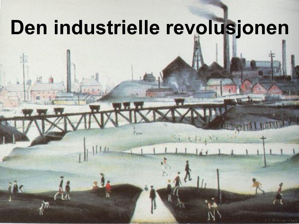 Den industrielle revolusjonen