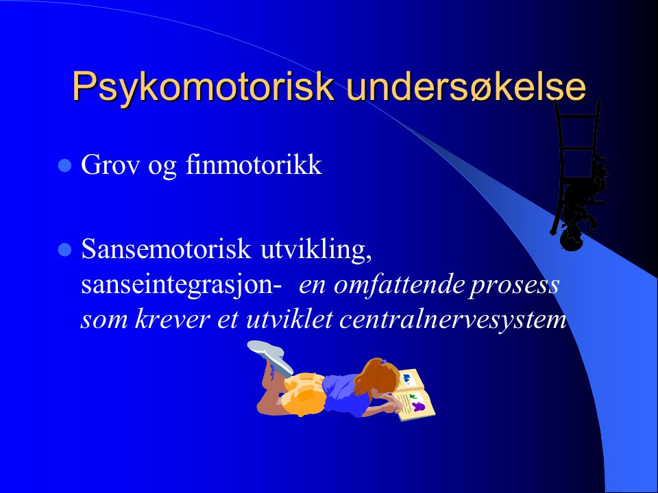 Psykomotorisk undersøkelse