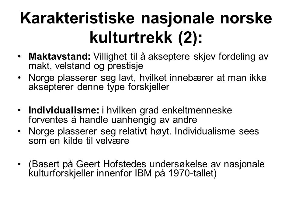 Karakteristiske nasjonale norske kulturtrekk (2):
