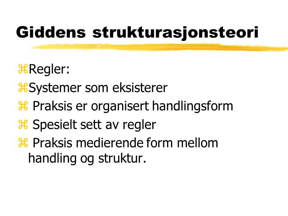 Giddens strukturasjonsteori