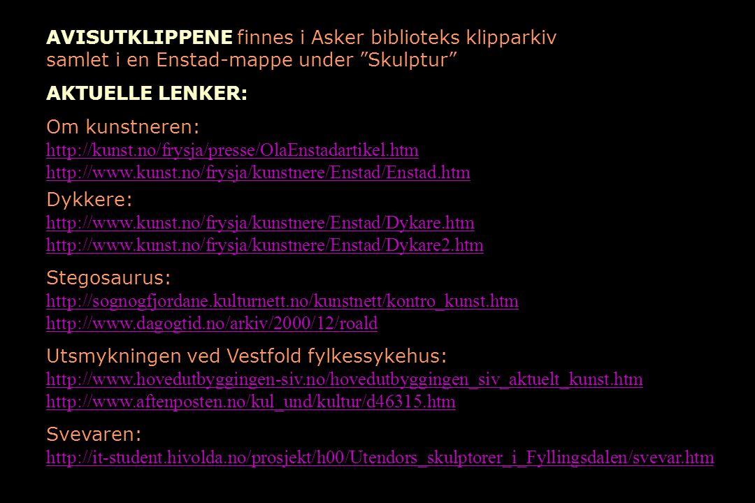AVISUTKLIPPENE finnes i Asker biblioteks klipparkiv samlet i en Enstad-mappe under Skulptur