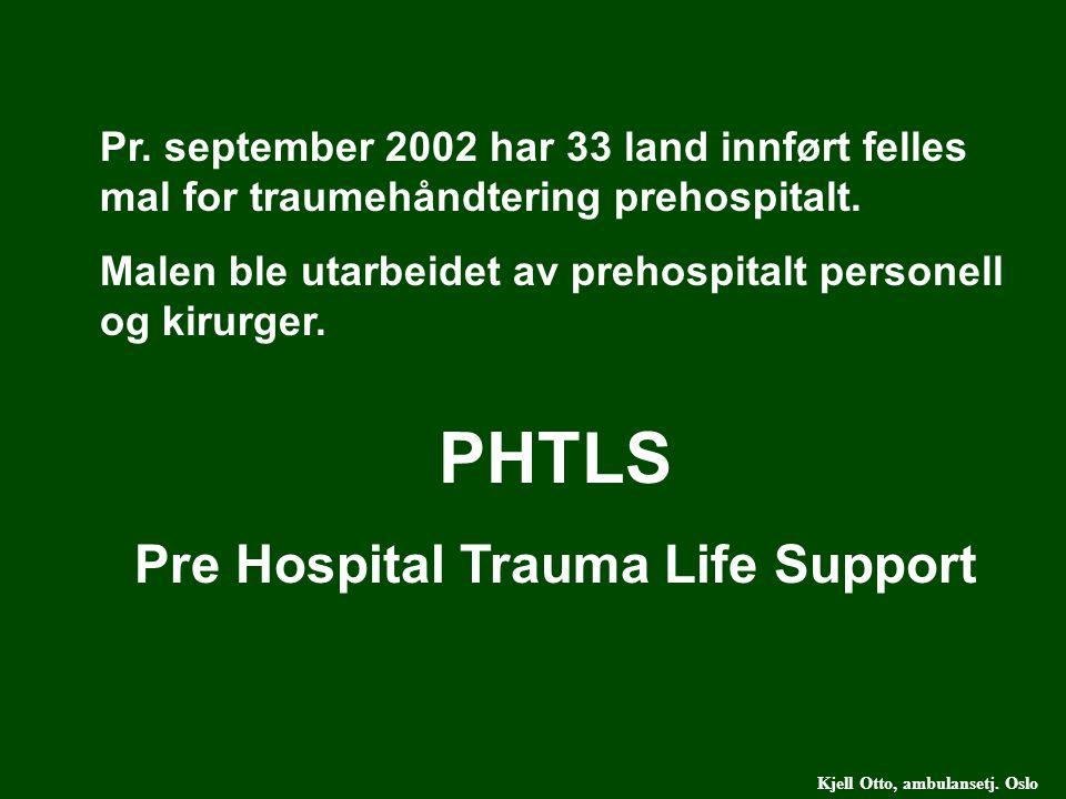 Pre Hospital Trauma Life Support