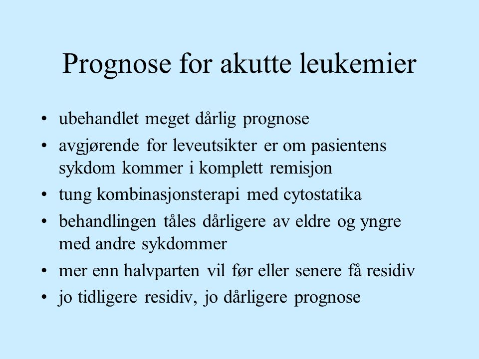 Prognose for akutte leukemier