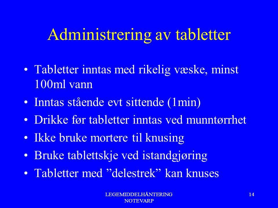 Administrering av tabletter